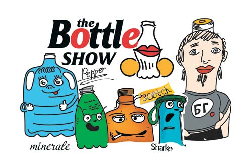 The Bottle show
